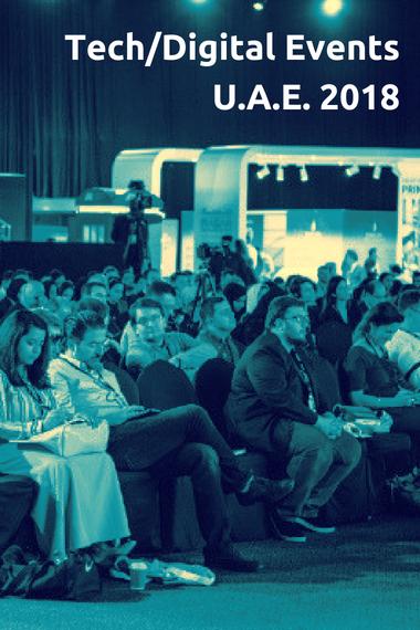 events calendar tech digital 2018 uae dubai